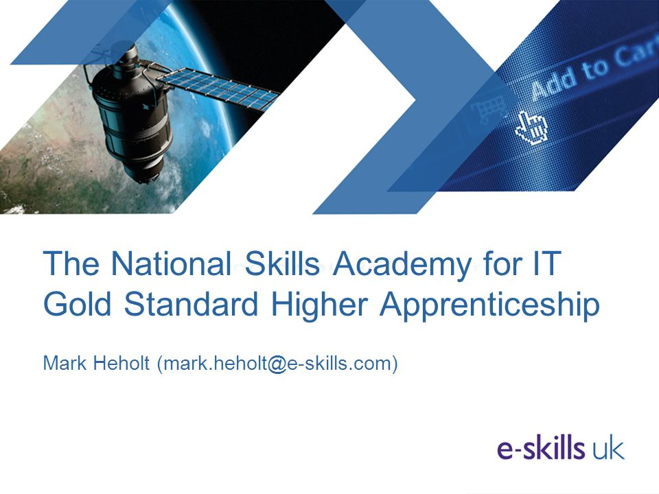 The National Skills Academy for IT Gold Standard Higher Apprenticeship Mark Heholt
