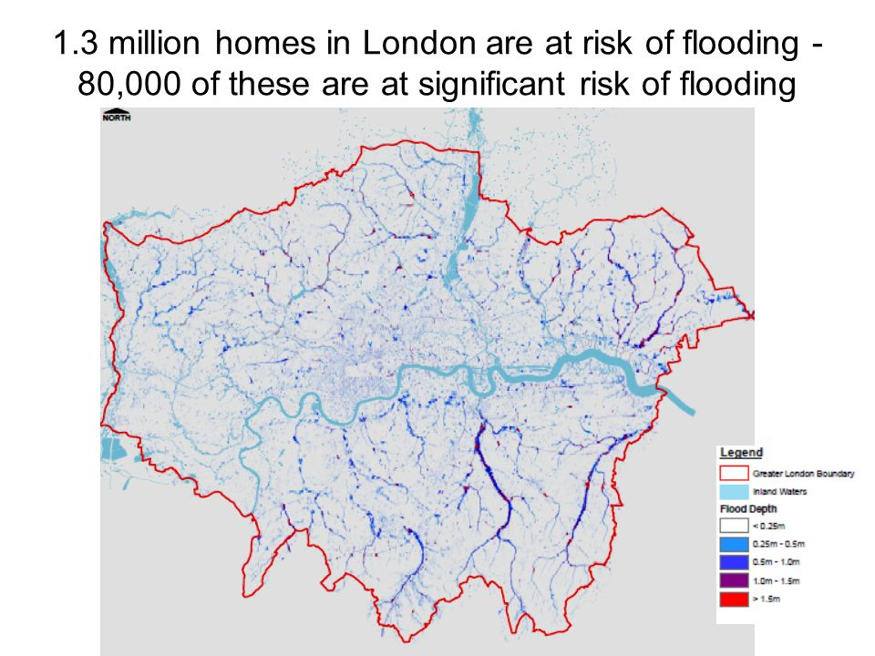 1.3 million homes in London are at risk of flooding - 80,000 of these are at significant risk of flooding