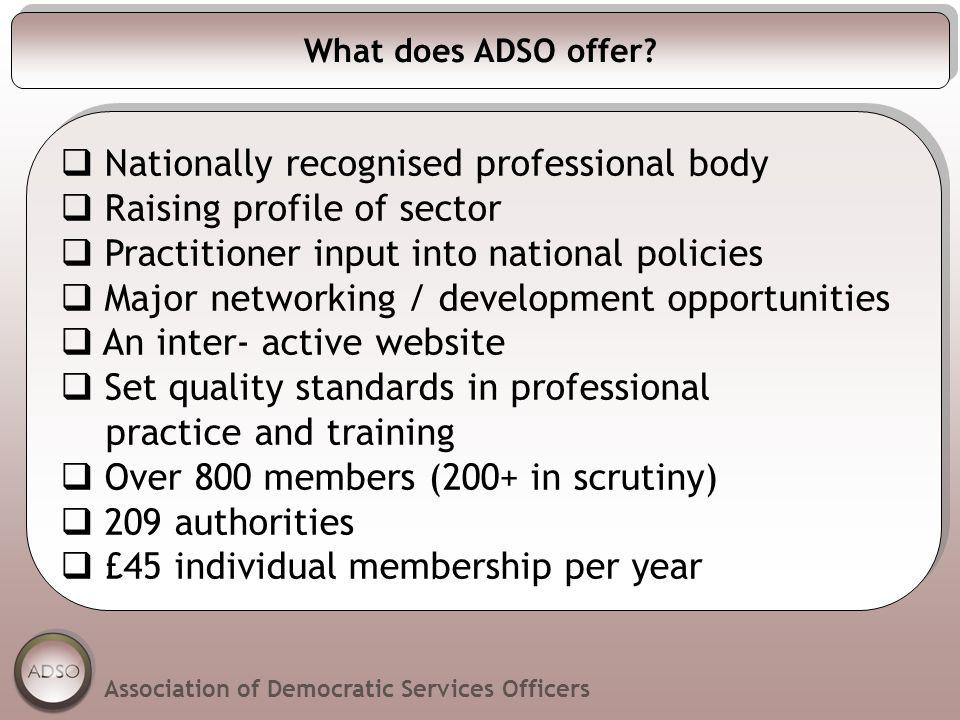 What does ADSO offer.