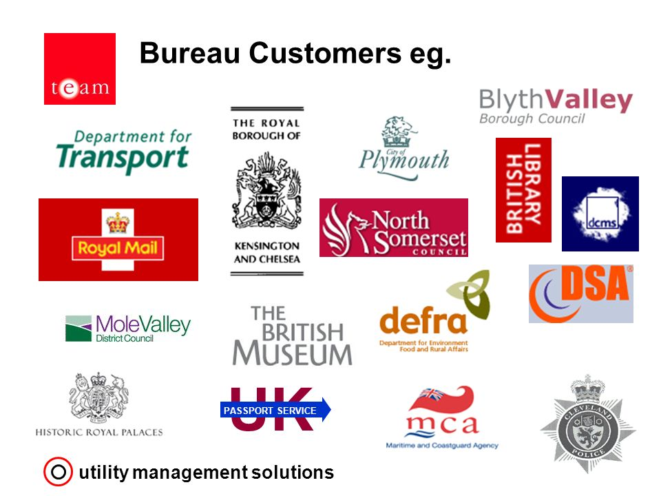 utility management solutions Bureau Customers eg. UK PASSPORT SERVICE