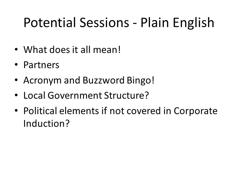 Potential Sessions - Plain English What does it all mean.