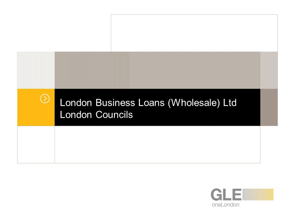 London Business Loans (Wholesale) Ltd London Councils