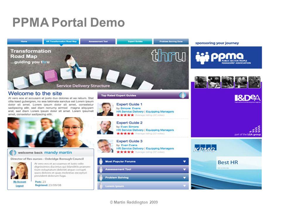 © Martin Reddington 2009 PPMA Portal Demo