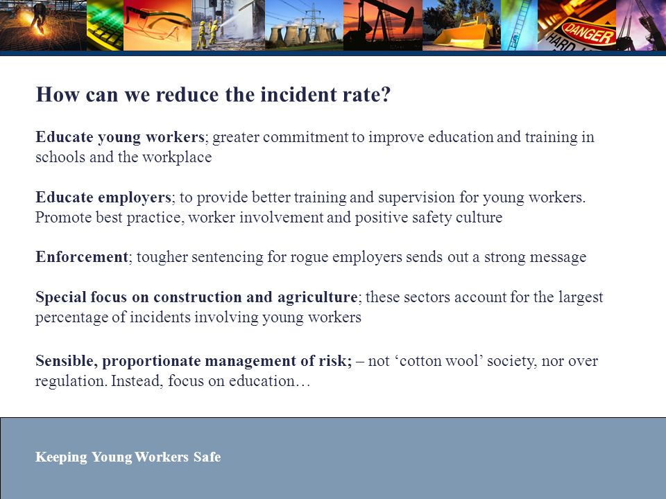 Keeping Young Workers Safe What is your council doing.