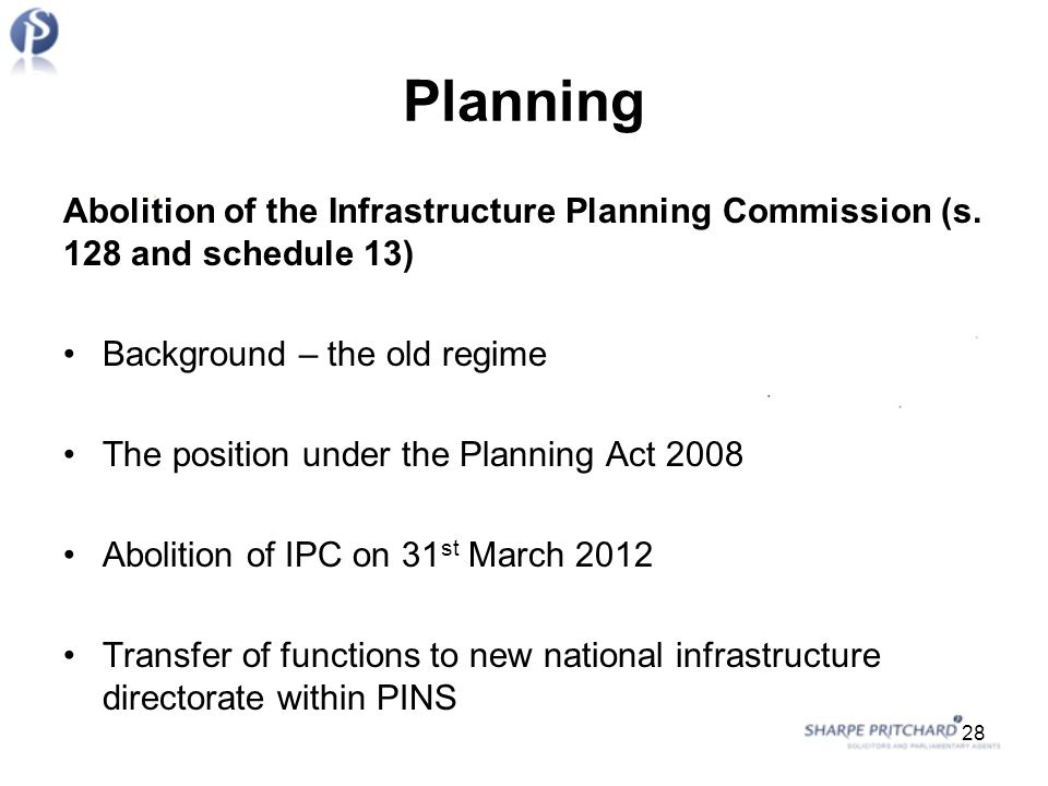 Planning Abolition of the Infrastructure Planning Commission (s.