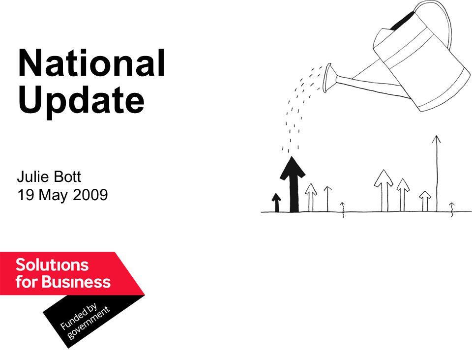 National Update Julie Bott 19 May 2009