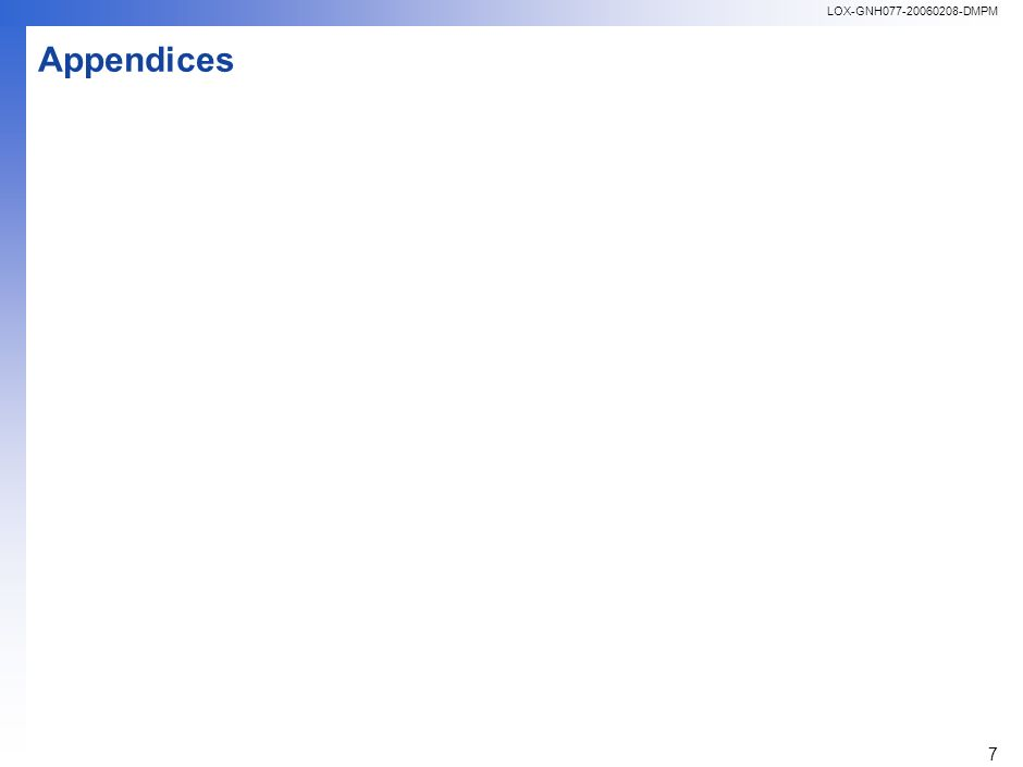 LOX-GNH077-20060208-DMPM 7 Appendices