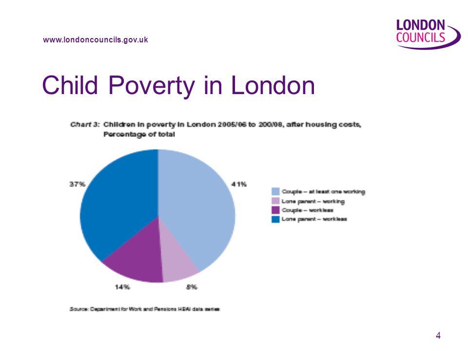 www.londoncouncils.gov.uk 4 Child Poverty in London