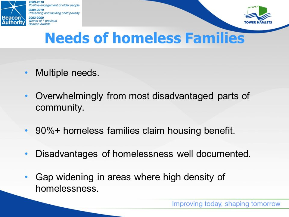 Homeless Service Target 100% of households in temporary accommodation with children aged under 5 to be in contact with local Childrens Centre by July 2010.