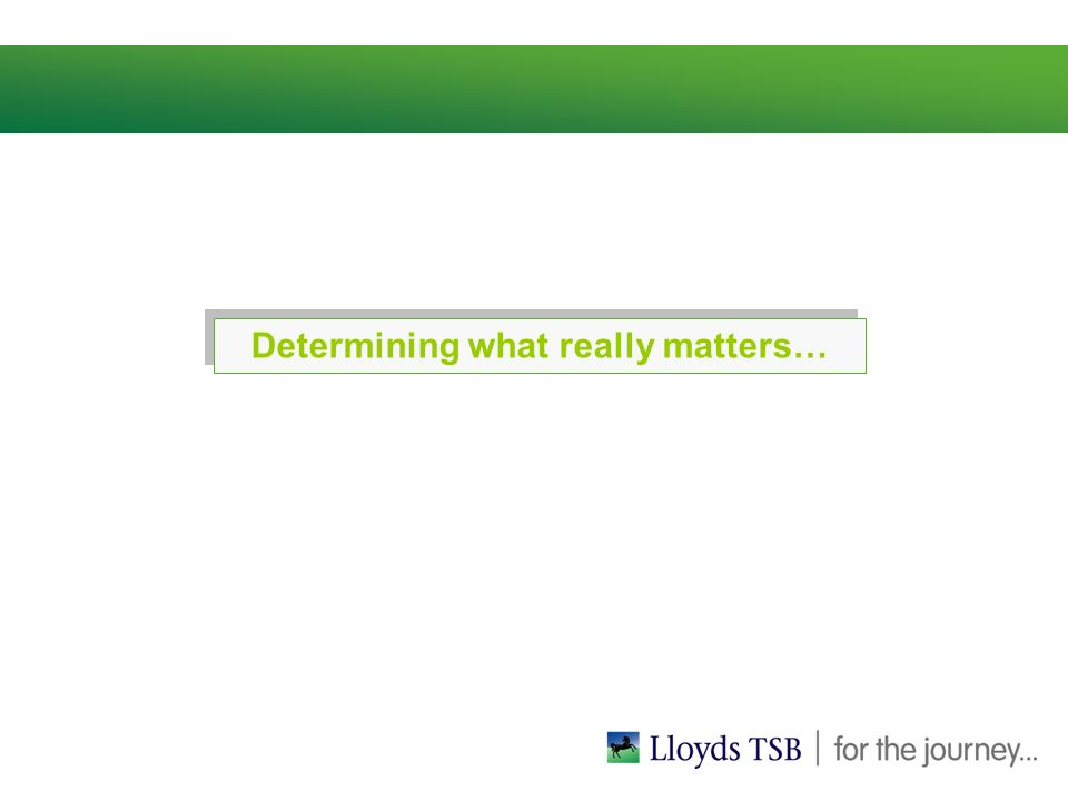 Determining what really matters…