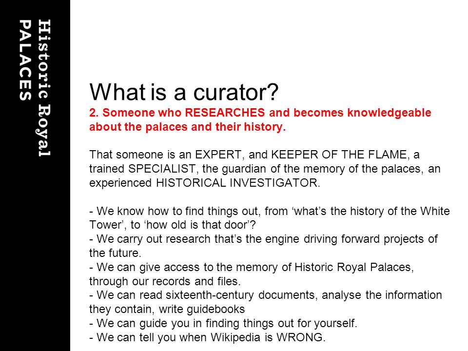 What is a curator. 2.