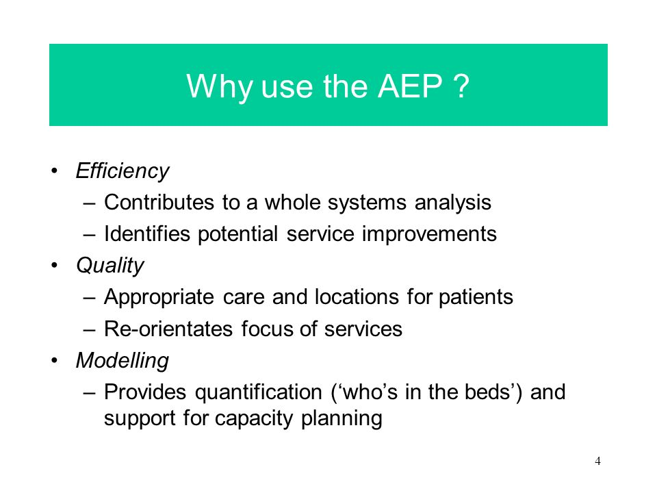 4 Why use the AEP .
