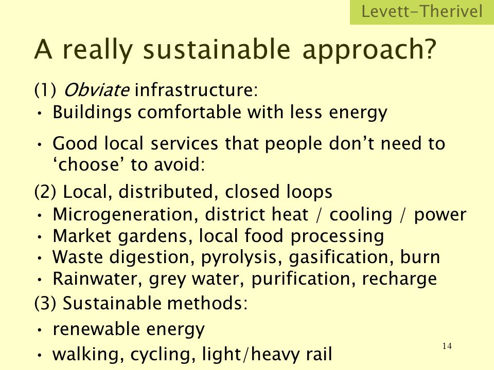 14 A really sustainable approach.
