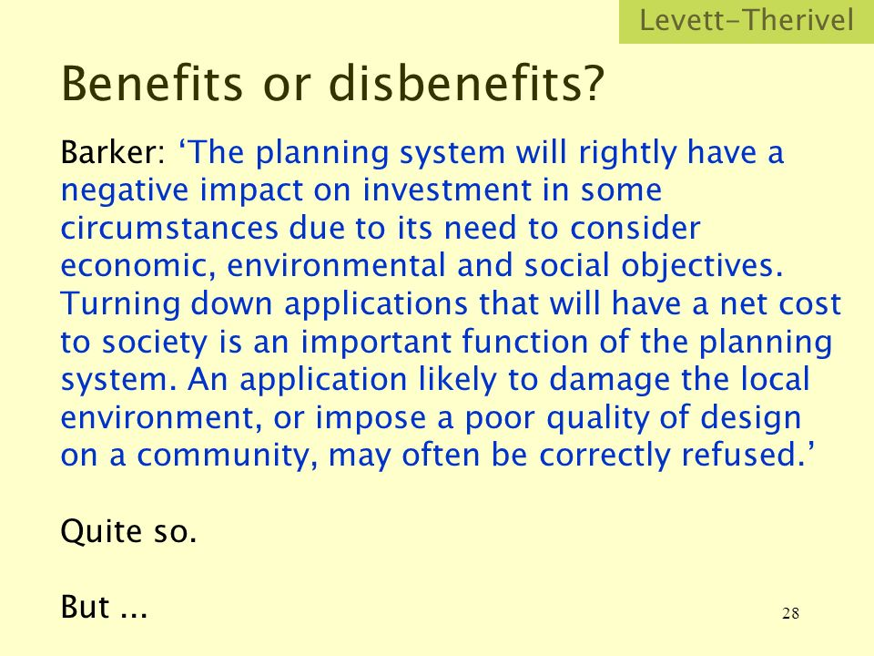 28 Benefits or disbenefits.