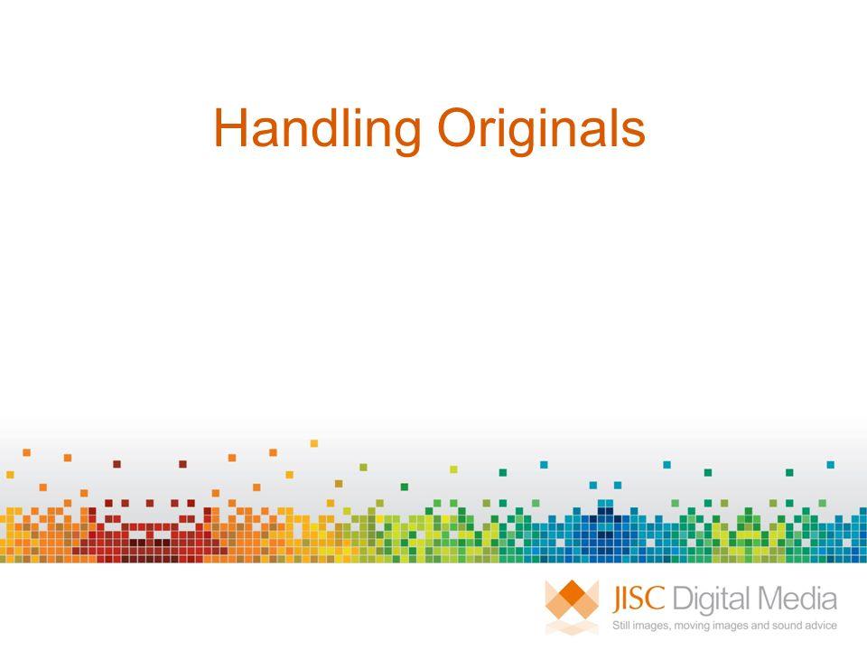 Handling Originals