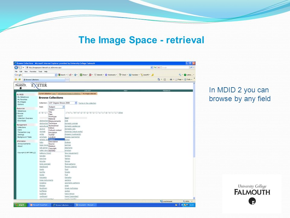 The Image Space - retrieval In MDID 2 you can browse by any field