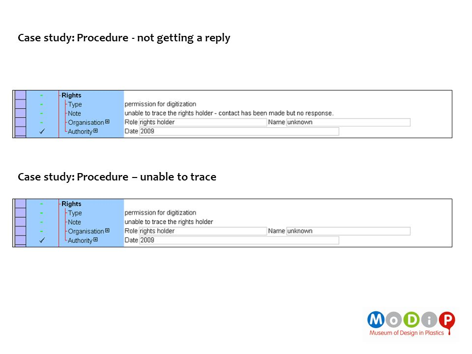 Case study: Procedure - not getting a reply Case study: Procedure – unable to trace