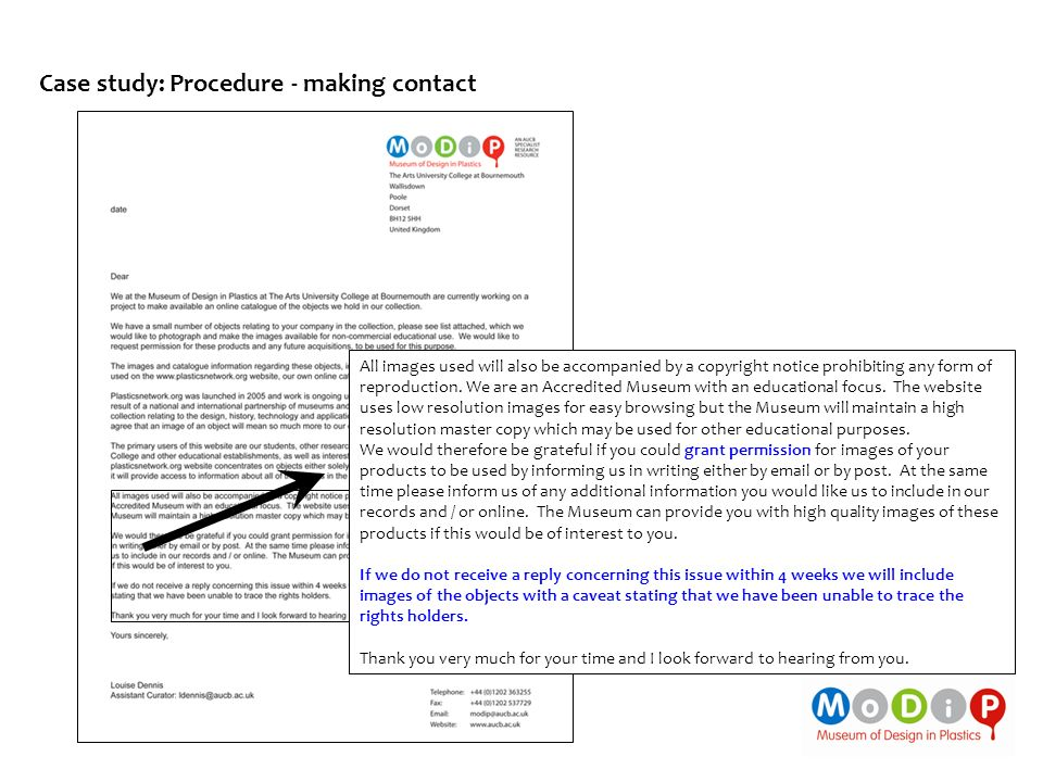 Case study: Procedure - making contact All images used will also be accompanied by a copyright notice prohibiting any form of reproduction. We are an