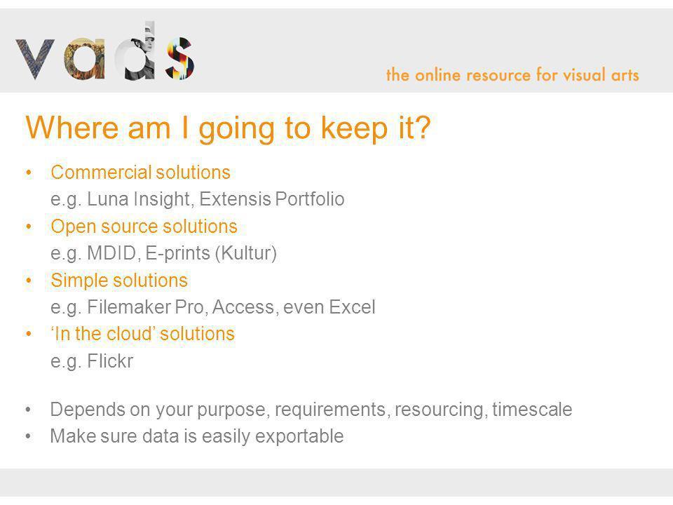 Commercial solutions e.g. Luna Insight, Extensis Portfolio Open source solutions e.g.