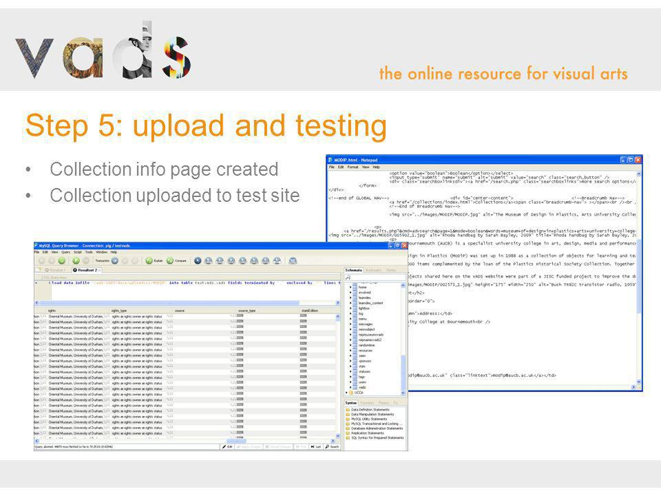 Collection info page created Collection uploaded to test site Step 5: upload and testing