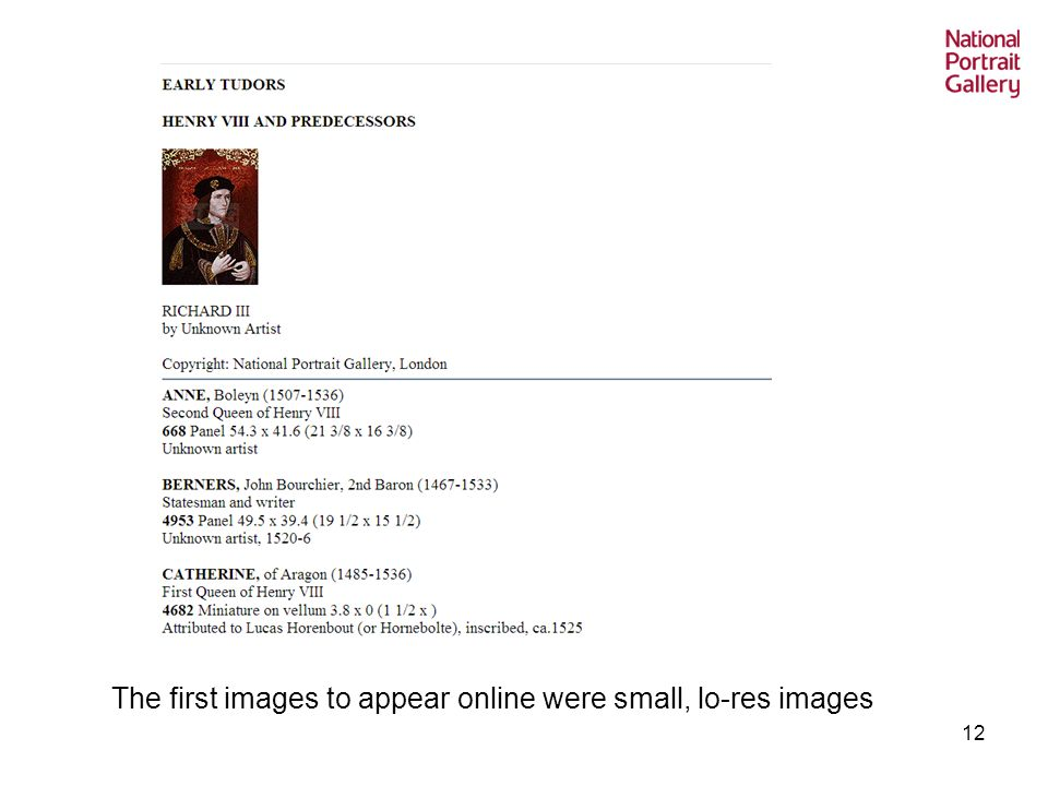 12 The first images to appear online were small, lo-res images
