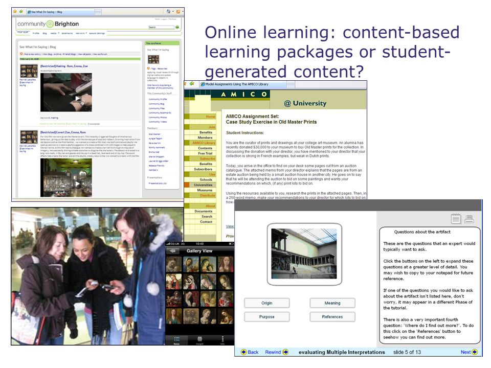 Online learning: content-based learning packages or student- generated content