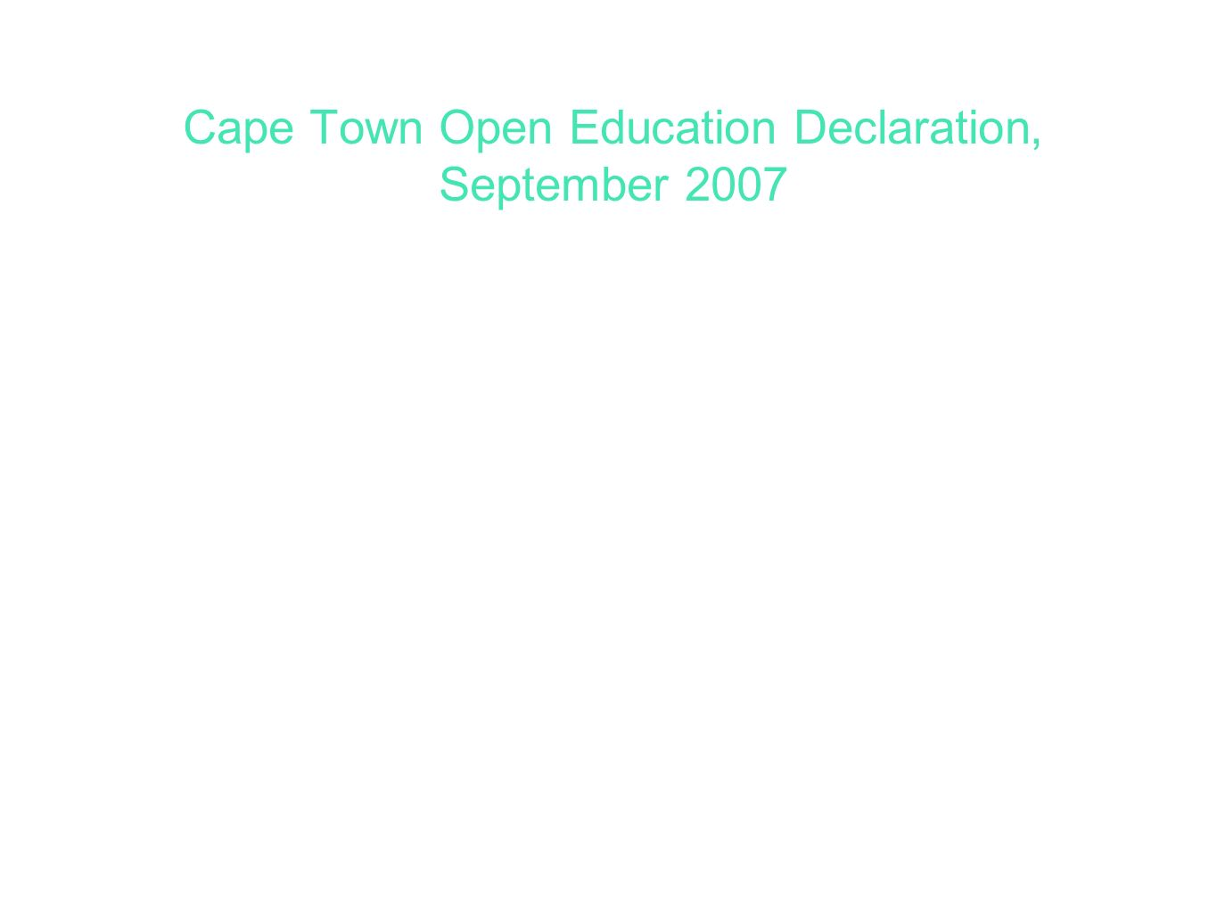 Cape Town Open Education Declaration, September 2007