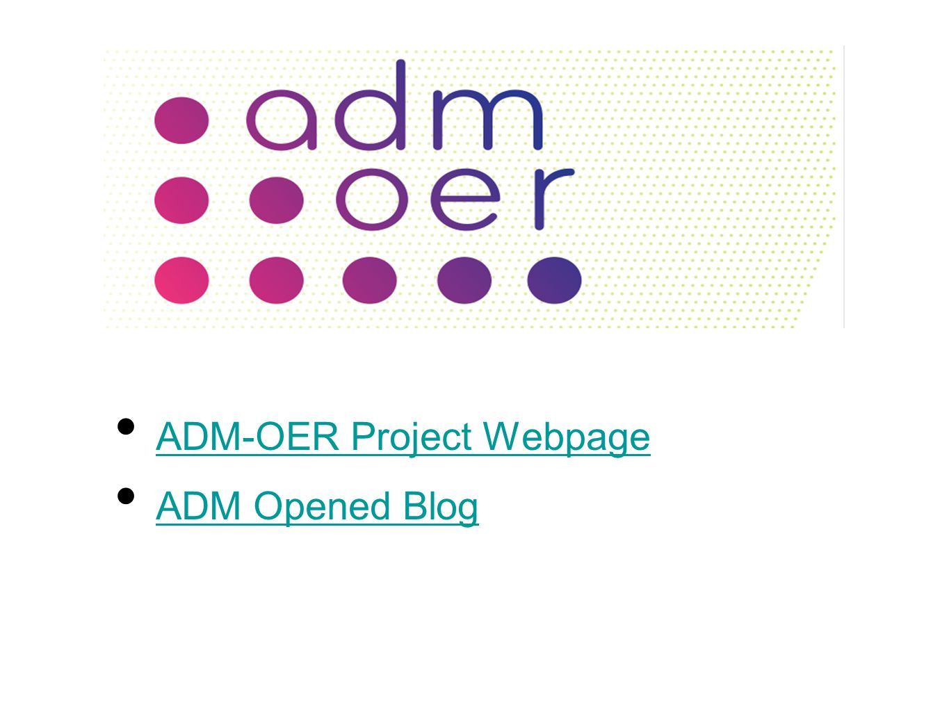 ADM-OER Project Webpage ADM Opened Blog