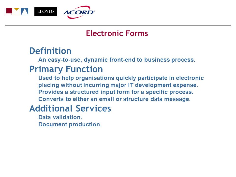 Definition An easy-to-use, dynamic front-end to business process.
