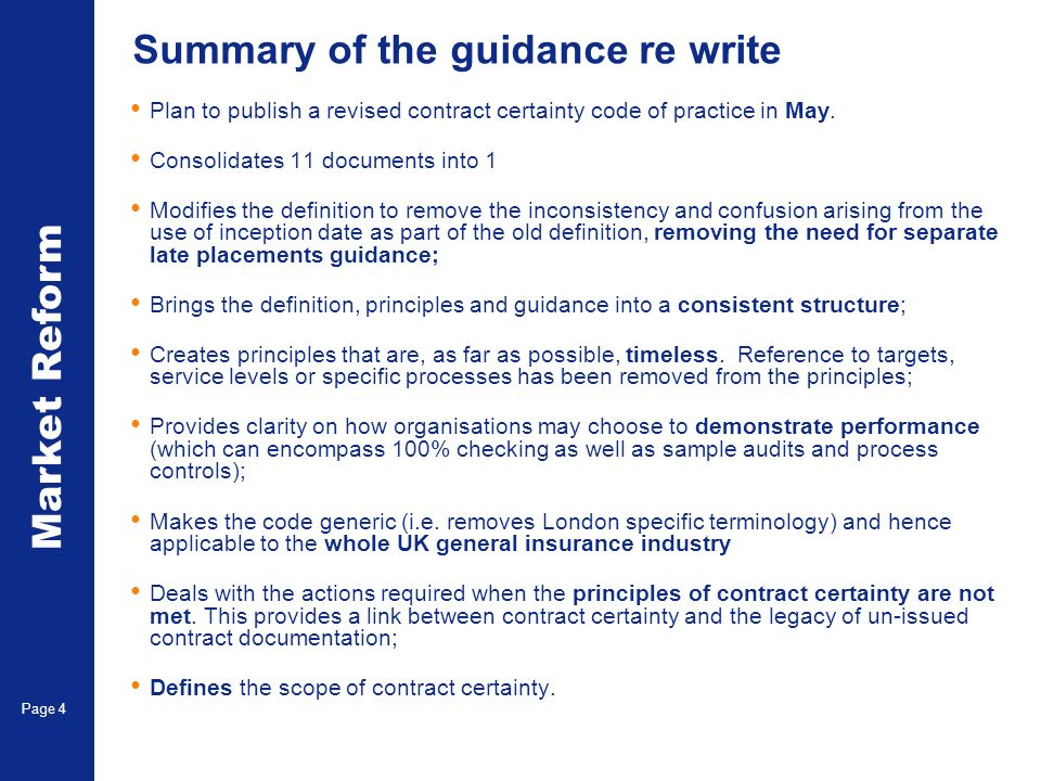 Market Reform Page 4 Summary of the guidance re write Plan to publish a revised contract certainty code of practice in May.
