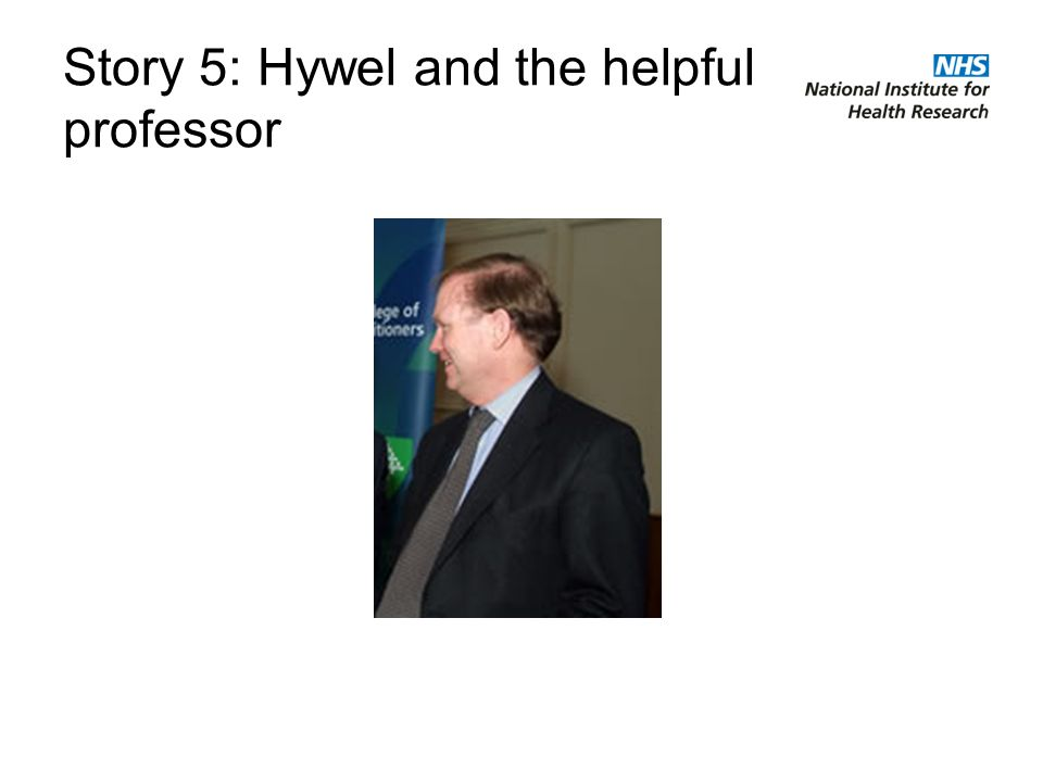 Story 5: Hywel and the helpful professor