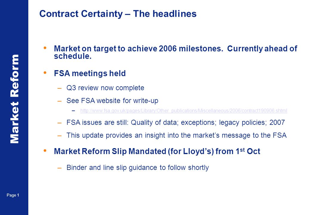 Market Reform Page 1 Contract Certainty – The headlines Market on target to achieve 2006 milestones.
