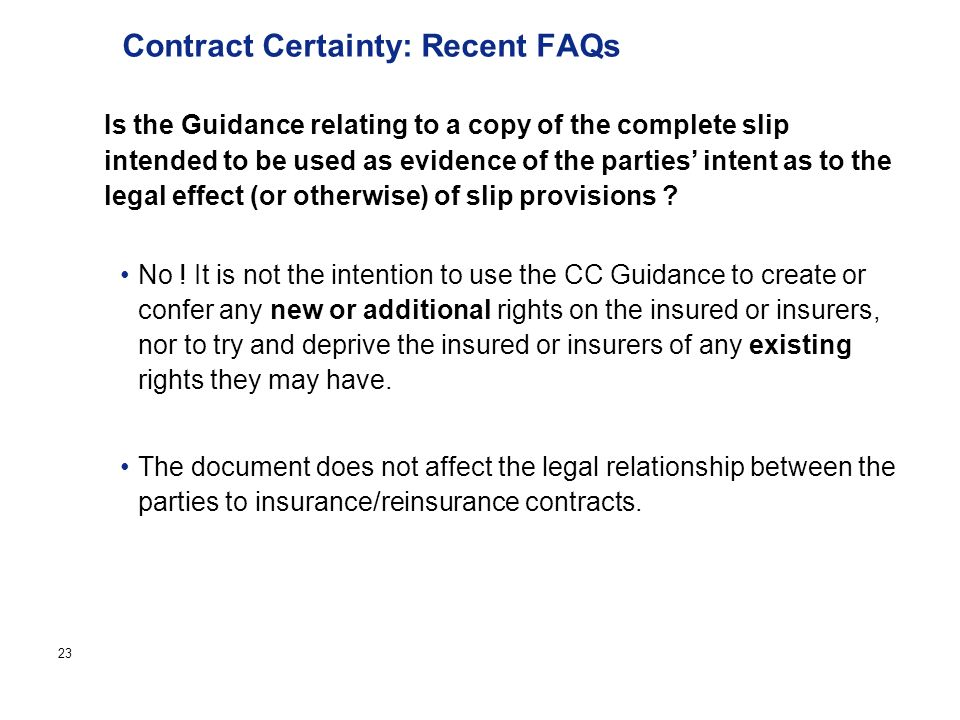 Page 23 Contract Certainty: Recent FAQs No .