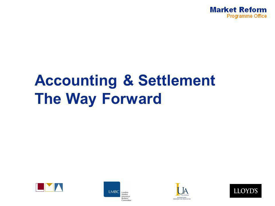 Accounting & Settlement The Way Forward