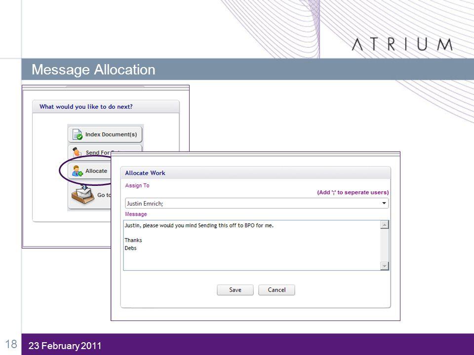 23 February 2011 Message Allocation 18