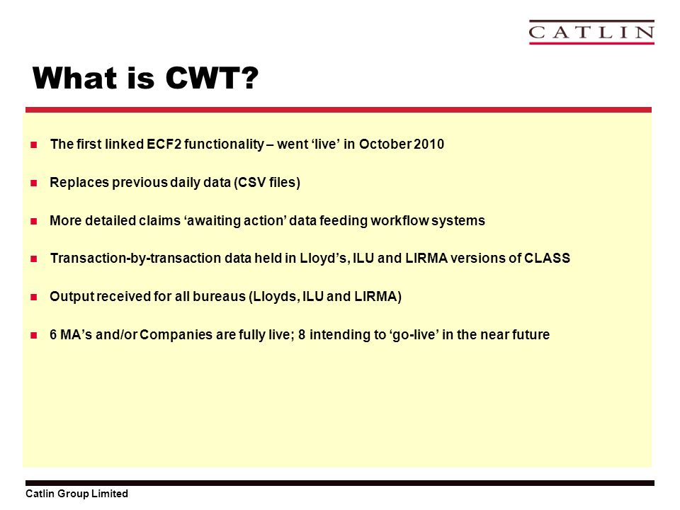 Catlin Group Limited What is CWT.
