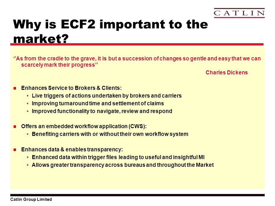 Catlin Group Limited Why is ECF2 important to the market.