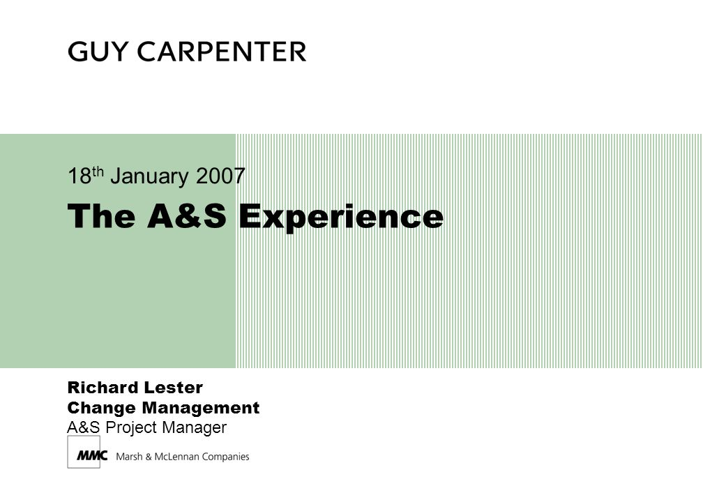 2 Guy Carpenter The A&S Repository Experience Why DRI.