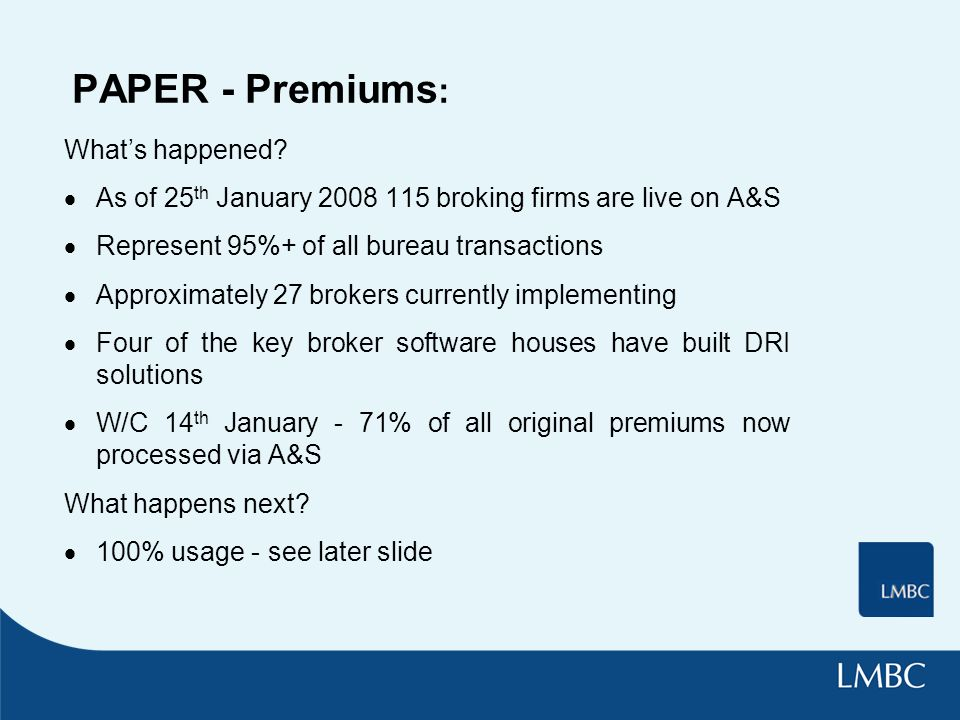 PAPER - Premiums : Whats happened.