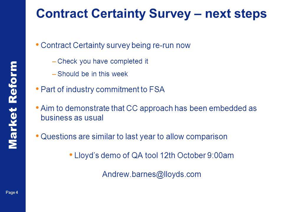 Market Reform Page 5 CC survey – where were we.