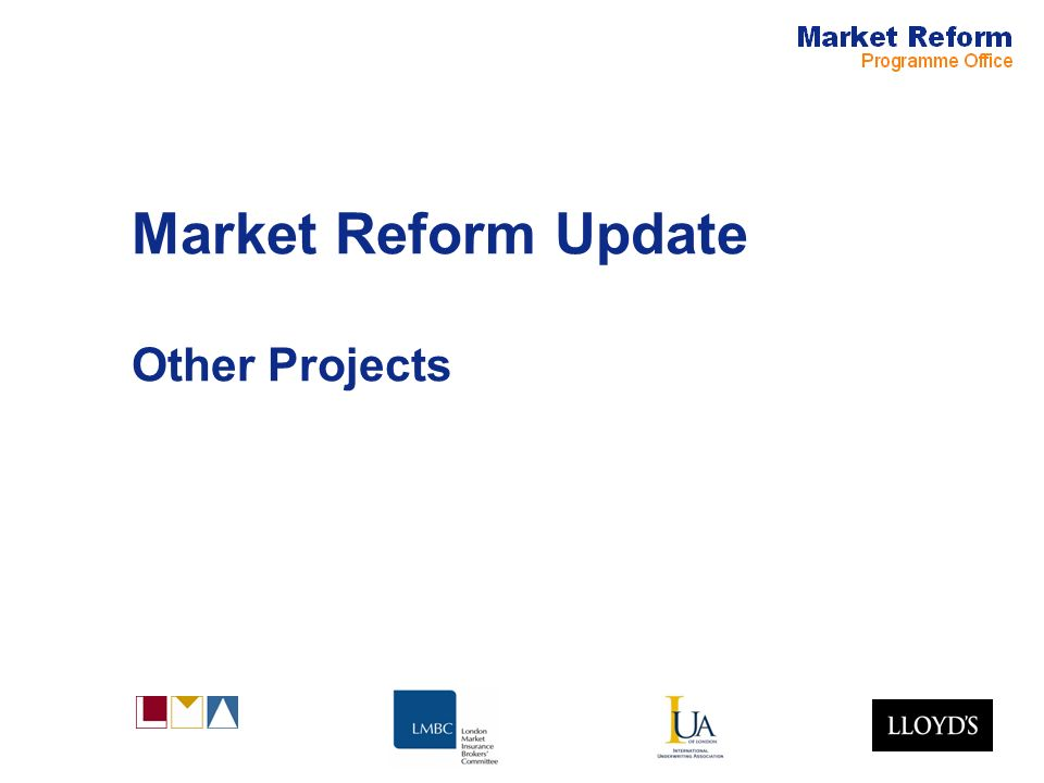 Market Reform Update Other Projects