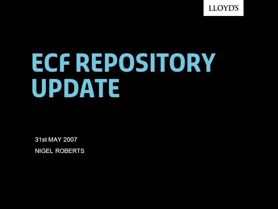 ECF Repository update 31st MAY 2007 NIGEL ROBERTS