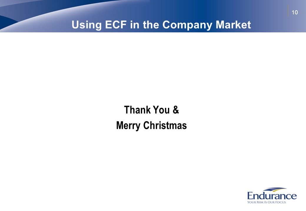 10 Using ECF in the Company Market Thank You & Merry Christmas