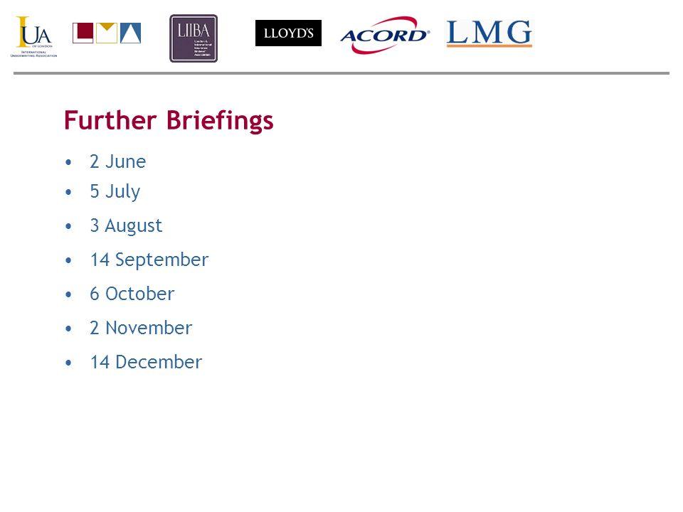 Further Briefings 2 June 5 July 3 August 14 September 6 October 2 November 14 December