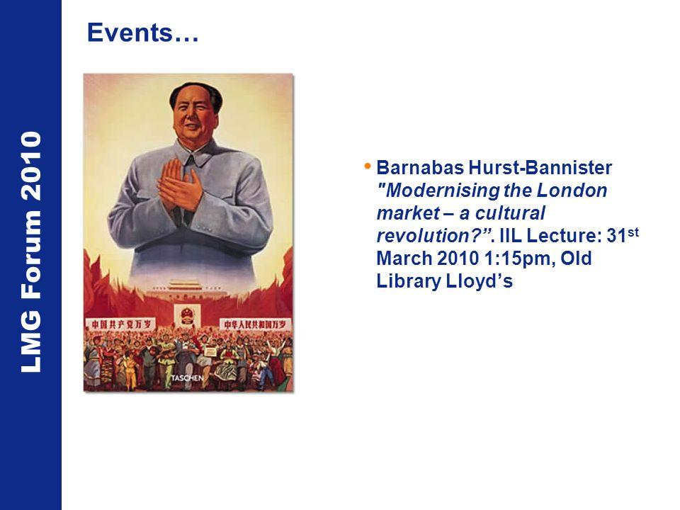 LMG Forum 2010 Events… Barnabas Hurst-Bannister