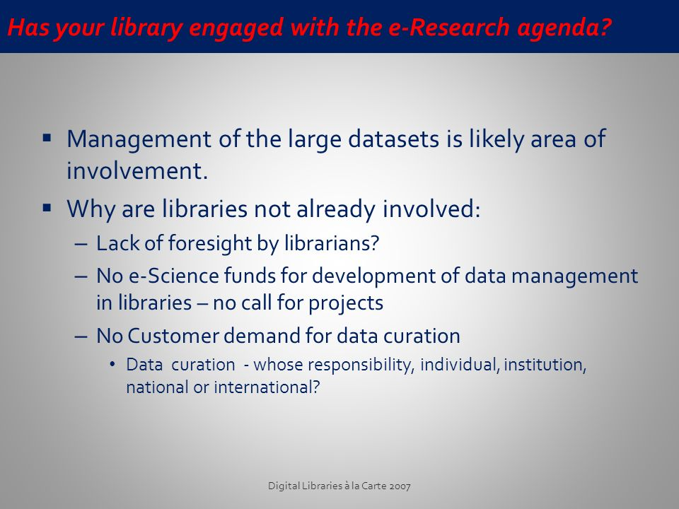 Has your library engaged with the e-Research agenda.
