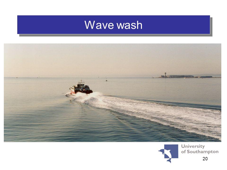 20 Wave wash