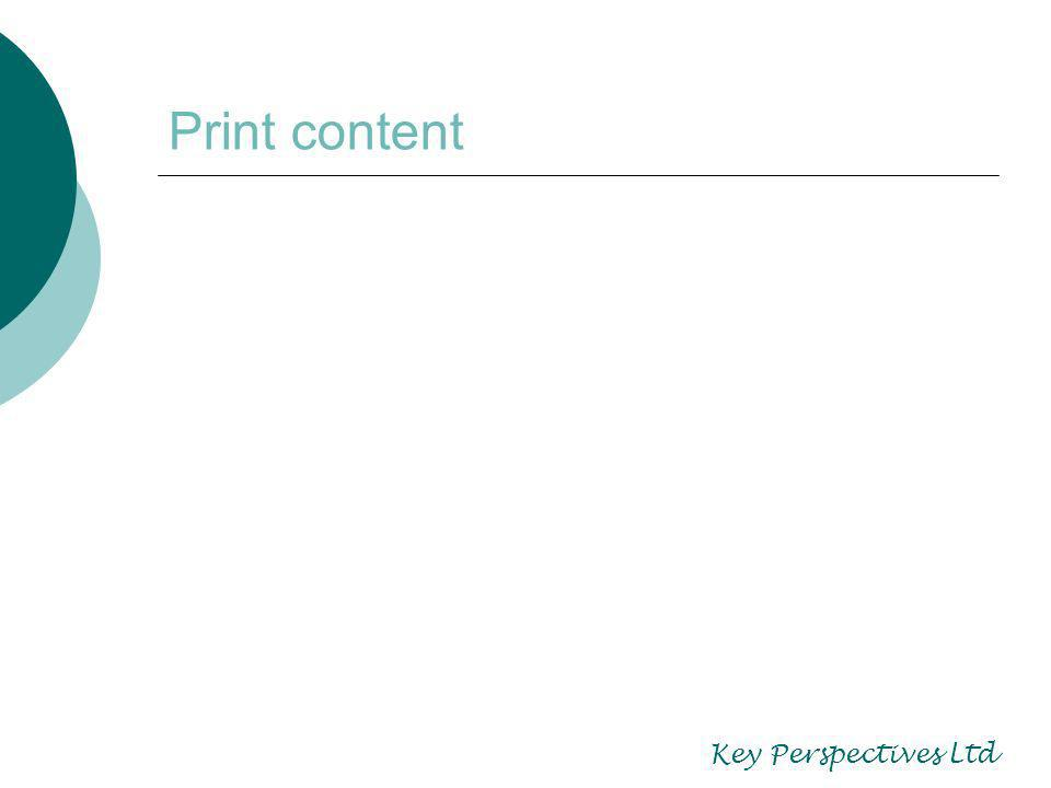 Print content Key Perspectives Ltd