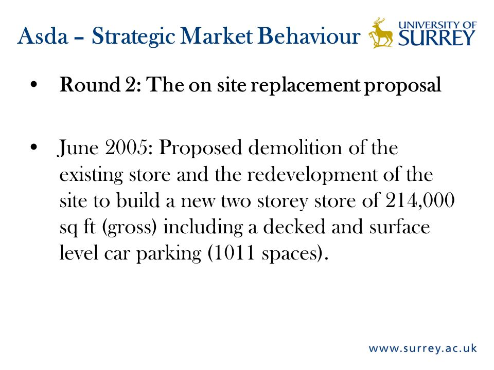 Round 2: The on site replacement proposal June 2005: Proposed demolition of the existing store and the redevelopment of the site to build a new two st
