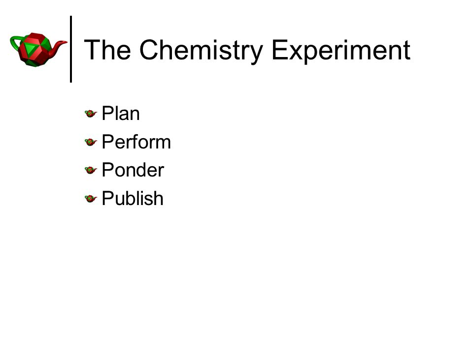 The Chemistry Experiment Plan Perform Ponder Publish